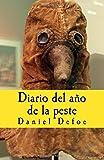 Diario del ano de la peste: Volume 13 (In memoriam historia)