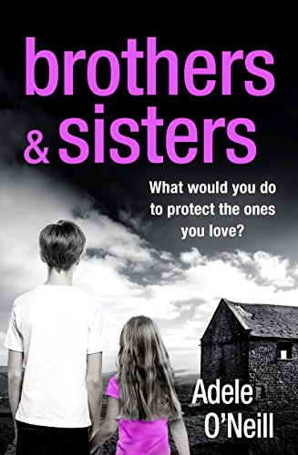 Brothers & Sisters by [O'Neill, Adele]