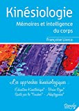 Kinesiologie : Mémoires et intelligence...