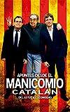 Apuntes desde el manicomio catalán: Del Astut a Cocomocho