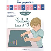 LOS PEQUEÑOS MONTESSORI. CALCULO HASTA EL 10
