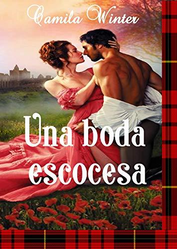 Una boda escocesa (MacDowald nº 1) de Camila Winter