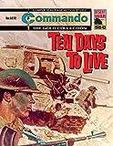 Commando #5272: Ten Days To Live
