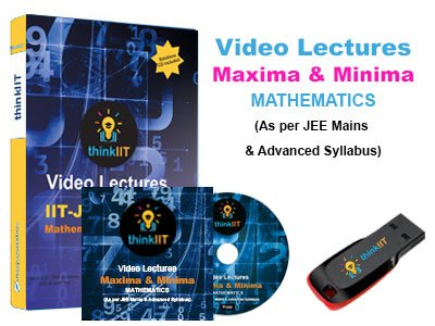 IIT JEE Video Lectures : Maxima and Minima : In DVD