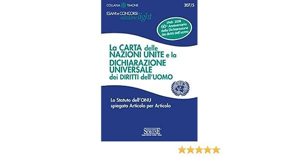 La Carta Delle Nazioni Unite E La Dichiarazione Universale Dei Diritti Delluomo Lo Statuto Dellonu Spiegato Articolo Per Articolo Il Timone