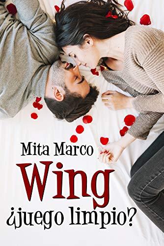 WING ¿juego limpio? de Mita Marco