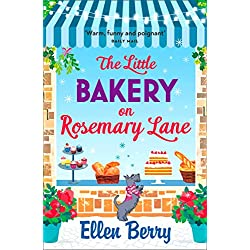 The Little Bakery on Rosemary Lane: The best feel-good romance to curl up with in 2018 (English Edition)