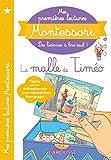 Mes premières lectures Montessori - La malle de Timéo