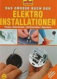 Das große Buch der Elektroinstallation