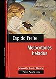 MELOCOTONES HELADOS. Col. Premio Planeta