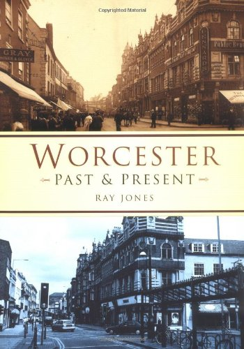 Worcester: Past and Present