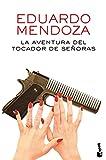 La aventura del tocador de señoras (Biblioteca Eduardo Mendoza)