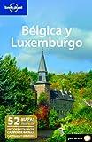 Bélgica y Luxemburgo 1 (Guías de País Lonely Planet) [Idioma Inglés]