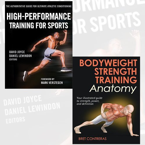 High Performance Training For Sports And Bodyweight Strength