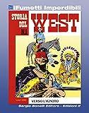 Storia del West n. 1 (iFumetti Imperdibili): Verso l'ignoto, Storia del West n. 1, luglio 1984