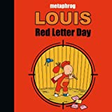 Louis - Red Letter Day