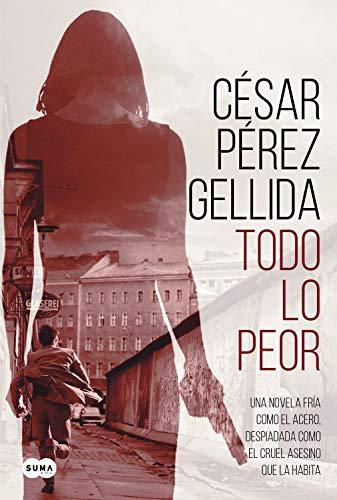 Todo lo peor de César Pérez Gellida