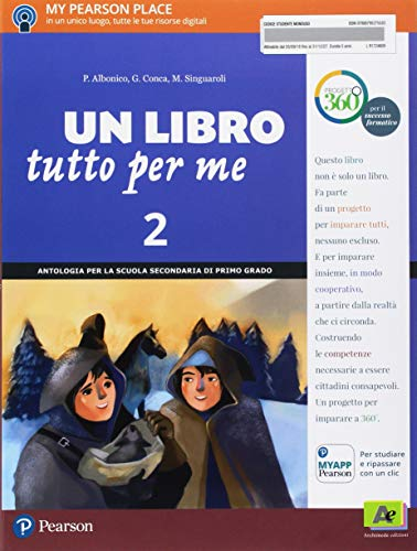 Un Libro tutto per me. Con Letteratura italiana. Con Impara facile. Per la Scuola media. Con ebook....