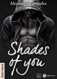 Shades of You - Histoire intégrale