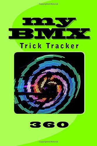 My BMX Journal: Trick Tracker 360