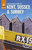 The Rough Guide to Kent, Sussex and Surrey (Travel Guide) (Rough Guides)