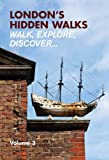 London's Hidden Walks Vol 3 [Lingua Inglese]