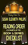 SUSAN ELIZABETH PHILLIPS: SERIES READING ORDER & BOOK CHECKLIST: INCLUDES LISTS FOR THE SERIES: AMERICAN'S LADIES, CHICAGO STARS, WYNETTE,TEXAS & MORE! ... Order & Checklists 26) (English Edition)