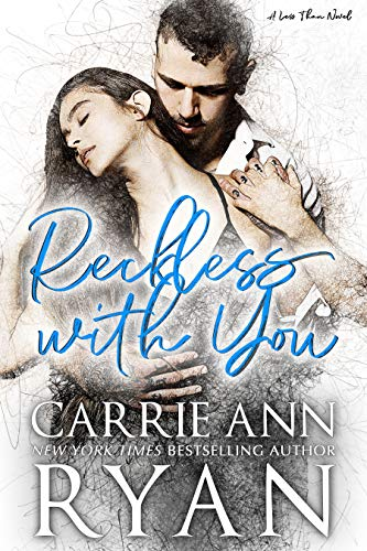 Reckless with You (Less Than Book 2) by [Ryan, Carrie Ann]
