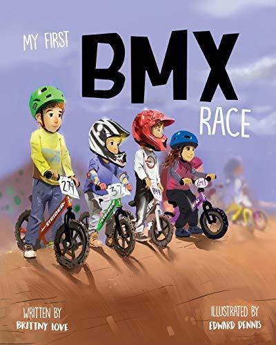 My First Bmx Race: Volume 1