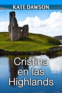 Cristina en las Highlands (Julia y amigas nº 3) de [Dawson, Kate]