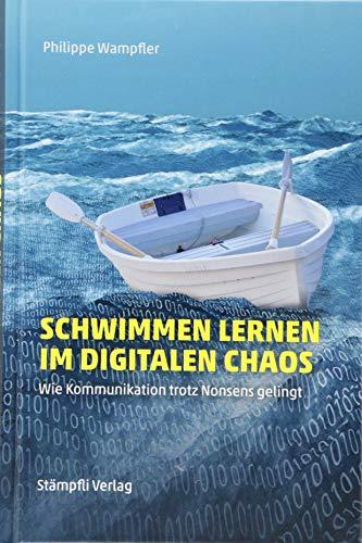 Schwimmen lernen im digitalen Chaos: Wie Kommunikation trotz Nonsens gelingt