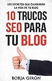10 trucos SEO para tu blog: Los secretos que cambiarán la vida de tu blog