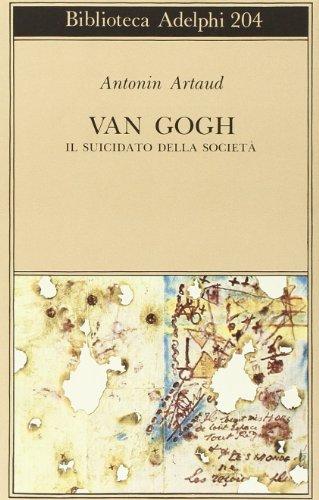 Van Gogh il suicidato della società