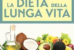 ! La dieta della lunga vita PDF Libri Gratis
