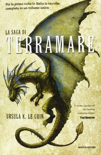 La saga di Terramare: Il mago-Le tombe di Atuan-Il signore dei draghi-L'isola del drago-I venti di...