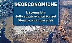 + Sfide geoeconomiche. La conquista dello spazio economico nel mondo contemporaneo libri online gratis pdf