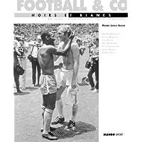 Football & co : Noirs et blancs