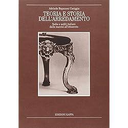 Teoria e storia dell'arredamento. Sedie e sedili italiani dalle matrici all'Ottocento