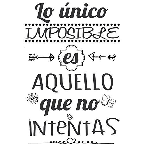 Frase Vinilo'Lo único imposible es aquello.' Vinilos decorativos. frases motivadoras DC-16126 (Vinilo de corte, 120x60cm)