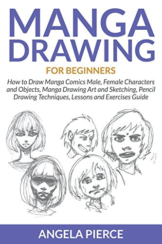 Download Manga Drawing For Beginners: How to Draw Manga Comics ...