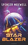 Starblazer: A Space Opera Adventure (Cosmic Outlaws)