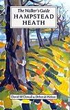 Hampstead Heath: The Walker's Guide