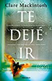 Te dejé ir (BEST SELLER)
