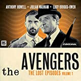 The Avengers - The Lost Episodes, Volume 1