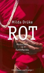 """""""Rot - Menschen in Kathmandu"""" von Milda Drüke (bei Amazon für 21,98€)"""