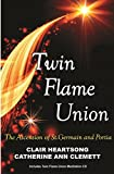 TWIN FLAME UNION: The Ascension Of St. Germain & Portia (includes audio CD)