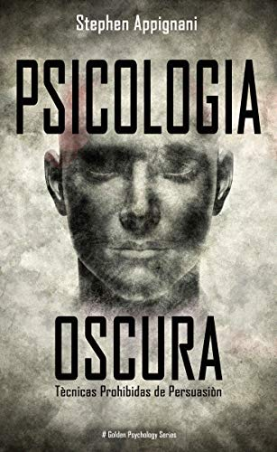 Psicologia Oscura de Stephen Appignani