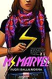 Fuori dalla norma. Ms. Marvel: 1