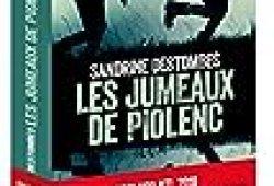 Les Jumeaux de Piolenc – Prix VSD RTL du Meilleur Thriller Français Présidé par Michel Bussi