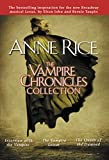 The Vampire Chronicles Collection: Interview with the Vampire/ Vampire Lestat/ Queen of the Damned: 1